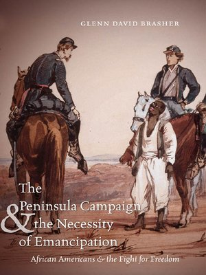 cover image of The Peninsula Campaign and the Necessity of Emancipation