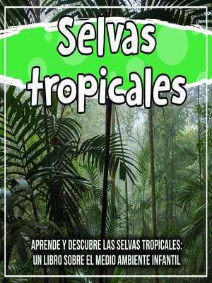 cover image of Selvas tropicales