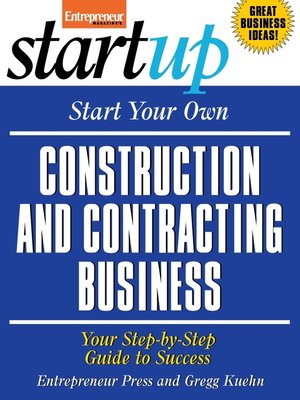 cover image of Start Your Own Construction and Contracting Business
