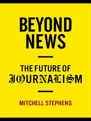 cover image of Beyond News