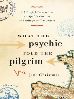 cover image of What the Psychic Told the Pilgrim