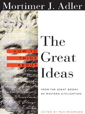 cover image of How to Think About the Great Ideas