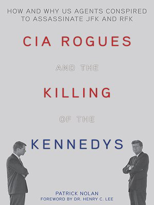 cover image of CIA Rogues and the Killing of the Kennedys