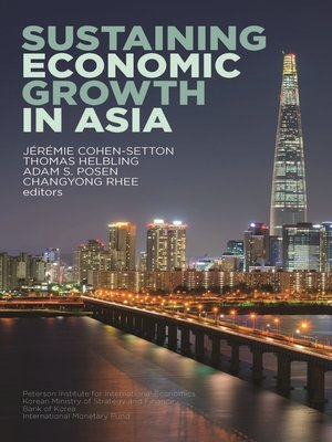 cover image of Sustaining Economic Growth in Asia