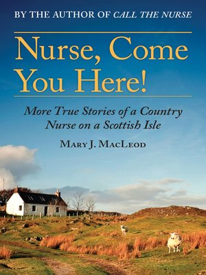 cover image of Nurse, Come You Here!