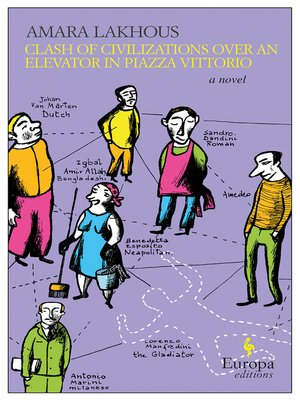 cover image of Clash of Civilizations Over an Elevator in Piazza Vittorio