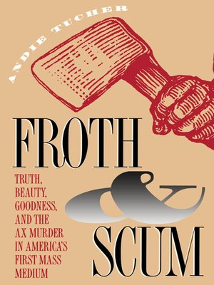 cover image of Froth and Scum