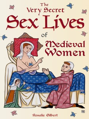 cover image of The Very Secret Sex Lives of Medieval Women