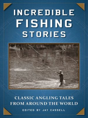 cover image of Incredible Fishing Stories