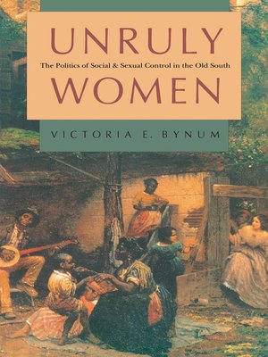 cover image of Unruly Women