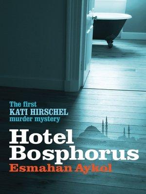 cover image of Hotel Bosphorus