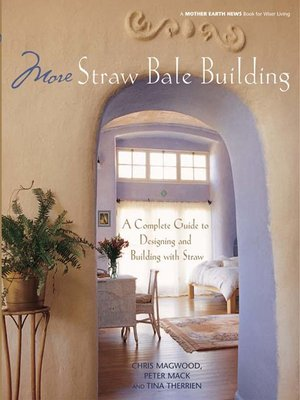 cover image of More Straw Bale Building