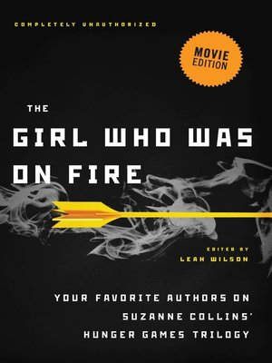 cover image of The Girl Who Was on Fire (Movie Edition)
