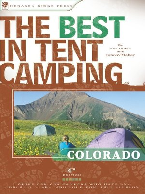 cover image of The Best in Tent Camping: Colorado