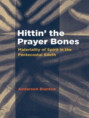 cover image of Hittin' the Prayer Bones