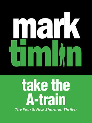 cover image of Take the A-Train