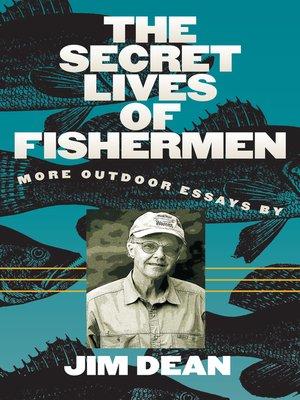 cover image of The Secret Lives of Fishermen