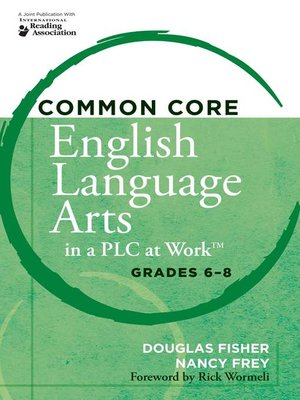 cover image of Common Core English Language Arts in a PLC at Work® Grades 6-8