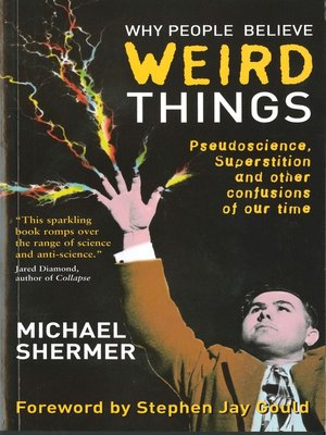cover image of Why People Believe Weird Things