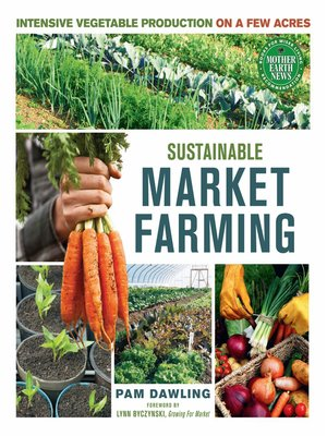 cover image of Sustainable Market Farming