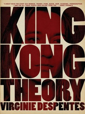 cover image of King Kong Theory