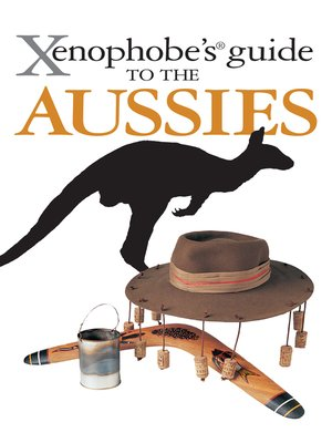 cover image of The Xenophobe's Guide to the Aussies