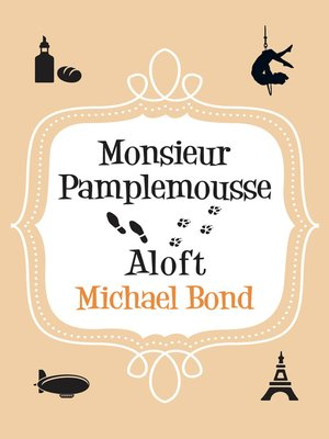 cover image of Monsieur Pamplemousse Aloft