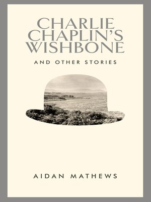 cover image of Charlie Chaplin's Wishbone and Other Stories