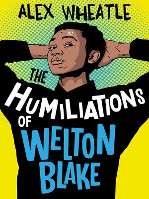 cover image of The Humiliations of Welton Blake