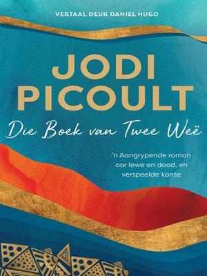 cover image of Die boek van twee weë