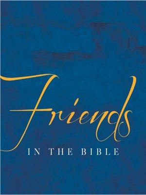 cover image of Friends In the Bible