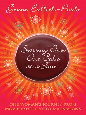 cover image of Starting Over, One Cake at a Time