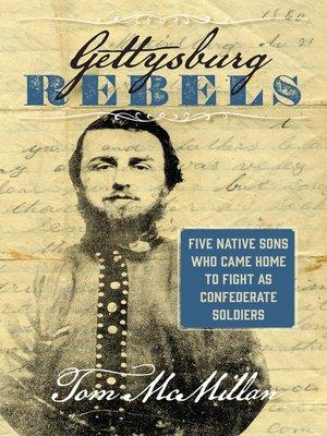 cover image of Gettysburg Rebels