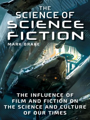 cover image of The Science of Science Fiction