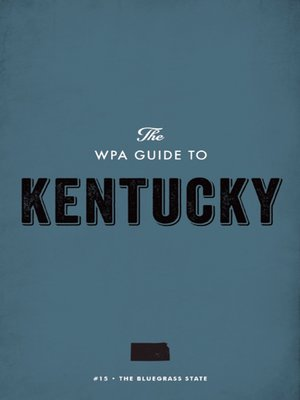 cover image of The WPA Guide to Kentucky