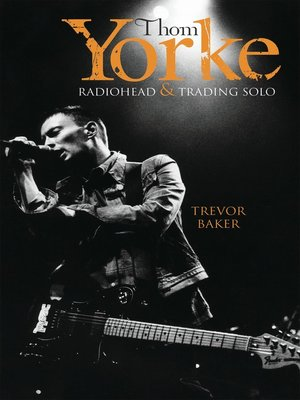 cover image of Thom Yorke--Radiohead & Trading Solo