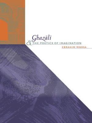 cover image of Ghazali and the Poetics of Imagination