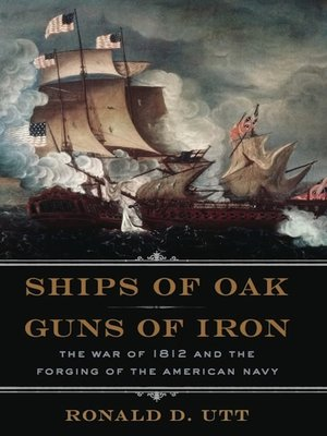 cover image of Ships of Oak, Guns of Iron