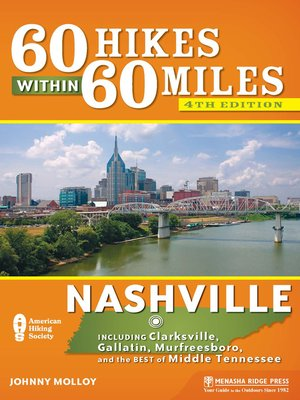 cover image of Nashville: Including Clarksville, Gallatin, Murfreesboro, and the Best of Middle Tennessee