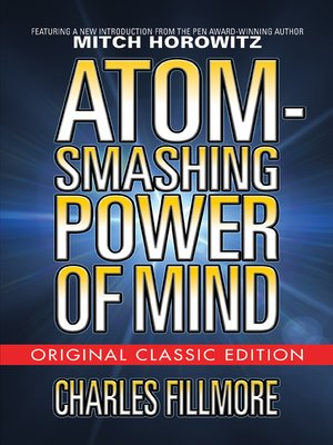 cover image of Atom-Smashing Power of Mind (Original Classic Edition)