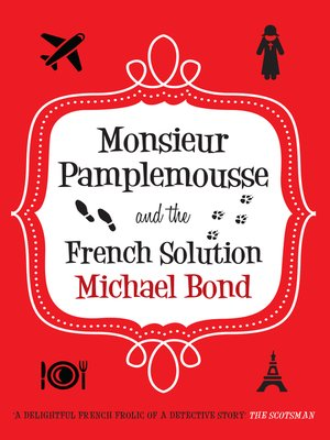 cover image of Monsieur Pamplemousse and the French Solution