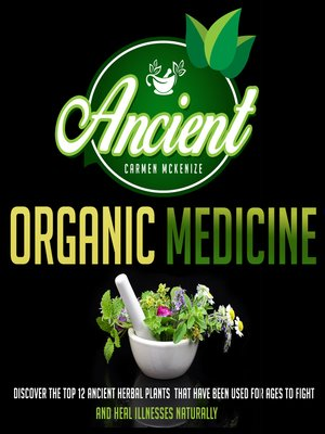 cover image of Ancient Organic Medicine