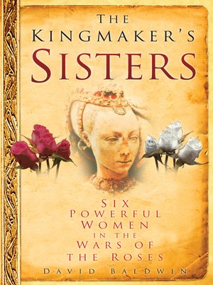 cover image of The Kingmaker's Sisters