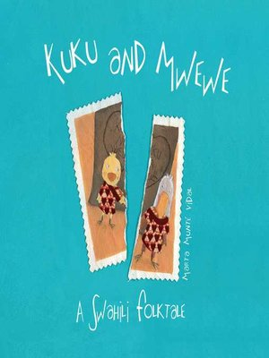 cover image of Kuku and Mwewe--A Swahili Folktale