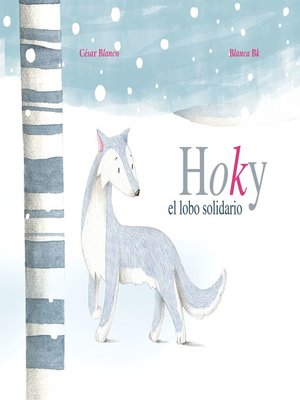 cover image of Hoky el lobo solidario (Hoky the Caring Wolf)