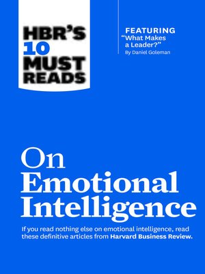 """cover image of HBR's 10 Must Reads on Emotional Intelligence (with featured article """"What Makes a Leader?"""" by Daniel Goleman)(HBR's 10 Must Reads)"""