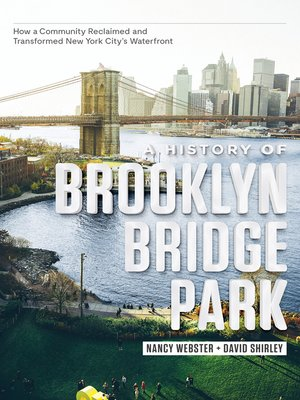 cover image of A History of Brooklyn Bridge Park