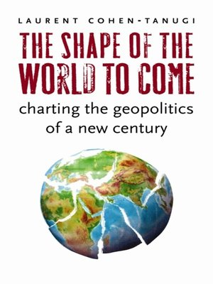 cover image of The Shape of the World to Come