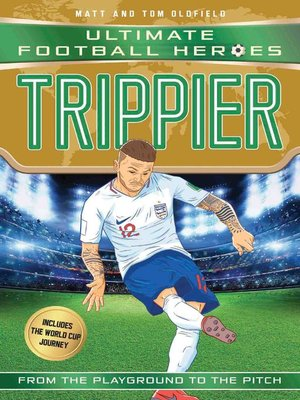 cover image of Trippier (Ultimate Football Heroes--International Edition)--includes the World Cup Journey!