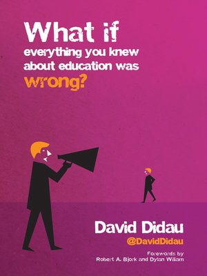cover image of What if everything you knew about education was wrong?